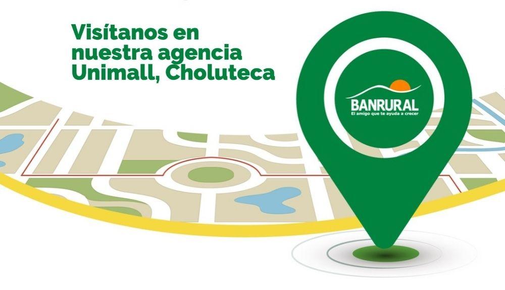 Visítanos en nuestra agencia Unimall, Choluteca